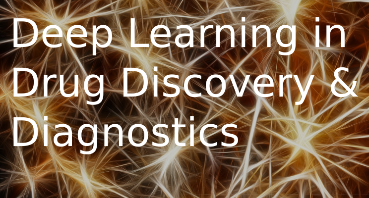 Deep Learning in Drug Discovery and Diagnostics